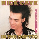 In the Ghetto (2009 Remastered Version)/Nick Cave & The Bad Seeds