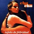 Tejido De Felicidad/Chucho