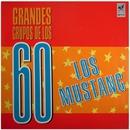 Grandes grupos de los 60 (Remasterizado 2015)/Los Mustang