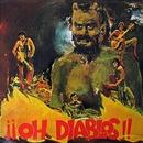¡¡Oh, diablos!! (Remastered 2015)/Los Diablos