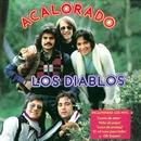 Acalorado (Remastered 2015)/Los Diablos