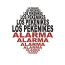Alarma (2015 Remastered Version)/Los Pekenikes