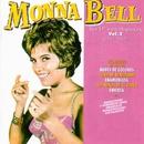 Sus EP's en Hispavox, Vol. 2 (1961 -1965) [Remastered 2015]/Monna Bell