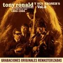 Todas sus grabaciones en La Voz en su Amo (1962-1968), Vol. 2 (Remastered 2015)/Tony Ronald y sus Kroners