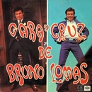 Cara y cruz de Bruno Lomas (Remastered 2015)/Bruno Lomas
