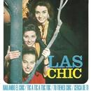 Bailando el chic (Remasterizado 2015)/Las Chic