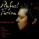 Sus canciones más Grandes (Remasterizado 2015)/Rafael Farina