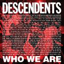 Who We Are/Descendents