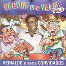 Pagode pra valer vol. 2/Reinaldo e Seus Convidados
