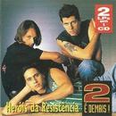 2 é demais/Heróis da Resistência