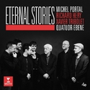 Eternal Stories/Quatuor Ébène
