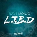 L.T.B.D./Nave Monjo