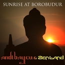 Sunrise At Borobudur/Andi Bayou & ZenLand