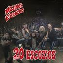 20 años escozios/Mojinos Escozios