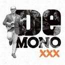 XXX/De Mono