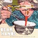 Burning Bush Supper Club/Bear Hands
