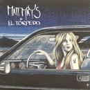 Matt Mays & El Torpedo/Matt Mays