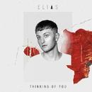 Thinking Of You/Elias