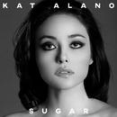 Sugar/Kat Alano