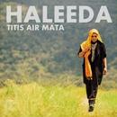 Titis Air Mata/Haleeda