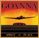 Spirit Of Place (Remastered & Expanded)/Goanna