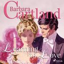 Learning to Love - The Pink Collection 27 (Unabridged)/Barbara Cartland