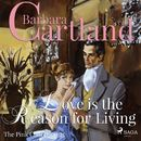 Love is the Reason for Living - The Pink Collection 25 (Unabridged)/Barbara Cartland