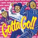 Gotta Go!!/WANIMA