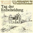 Tag der Entscheidung - Civil War Chronical 3 (Ungekürzt)/Alfred Wallon