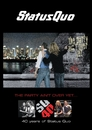 The Party Ain't Over Yet - Documentary Plus Extras (CONTINUOUS)/Status Quo