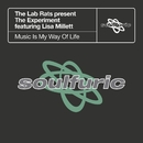 Music Is My Way Of Life (feat. Lisa Millett) [The Lab Rats present The Experiment]/The Lab Rats & The Experiment