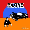 Maxine (Lyric Video)/Benny Cassette