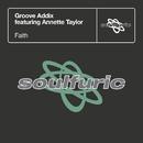 Faith (feat. Annette Taylor)/Groove Addix