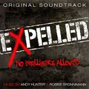 Expelled, No Intelligence Allowed (Original Soundtrack)/Andy Hunter & Robbie Bronnimann