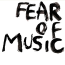 Fear of Music/Fear of Music