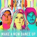 Make a New Dance Up/Hey Ocean!
