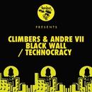 Black Wall / Technocracy/Climbers, Andre VII