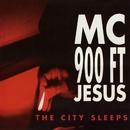 The City Sleeps/MC 900 Ft. Jesus