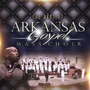 The Best of Arkansas Gospel Mass Choir/Arkansas Gospel Mass Choir