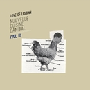 Nouvelle Cuisine Canibal, Vol. II/Love Of Lesbian