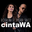 CintaWA (feat. Tygrr Shazz)/Rosalina