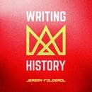 Writing History/Jeremy Folderol