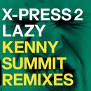 Lazy (feat. David Byrne) [Remixes]/X-Press 2