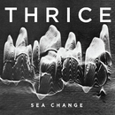 Sea Change/Thrice