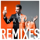 Occidentali's Karma (Remixes)/Francesco Gabbani