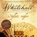 Spillets regler - Whitehall 5 (uforkortet)/Liz Duffy Adams, Delia Sherman