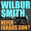 Nefer - faraos son, del 2 - The Egyptian Novels, del 3 (oförkortat)/Wilbur Smith