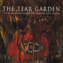 To Be An Angel Blind, The Crippled Soul Divide/The Tear Garden