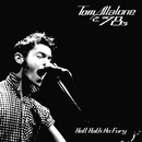 Hell Hath No Fury/Tom Allalone & The 78s