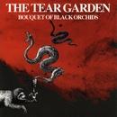 Bouquet Of Black Orchids/The Tear Garden